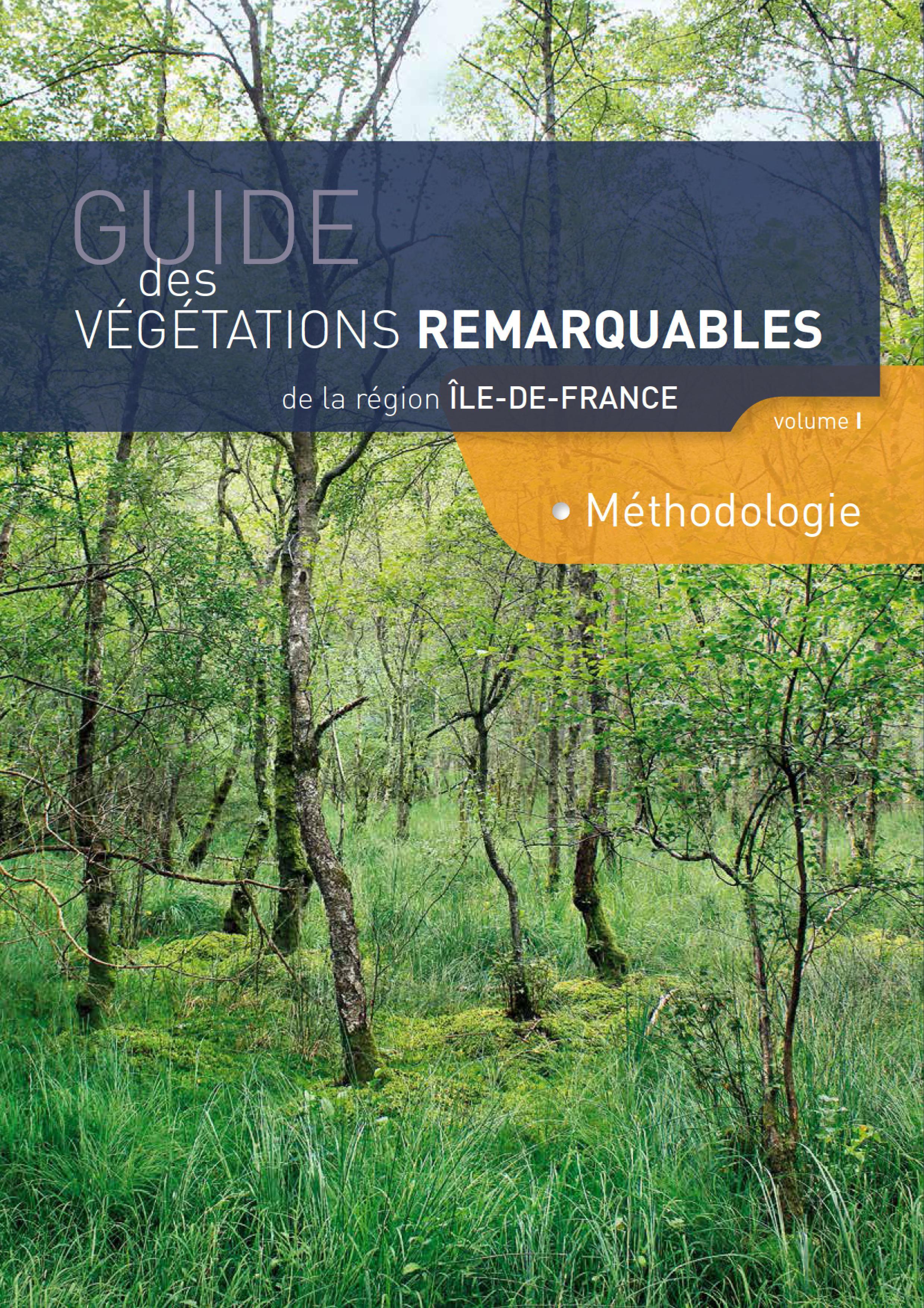 Guide des végétations remarquables de la région Île-de-France